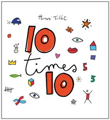 10 times 10 by Herve Tullet