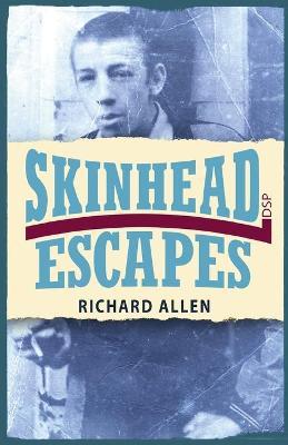 Skinhead Escapes book