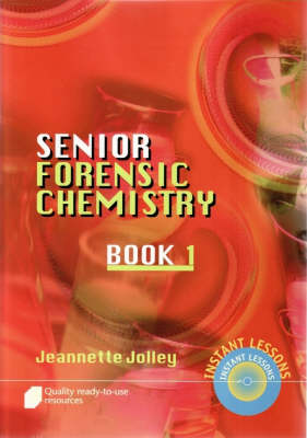 Forensic Chemistry - Organic by Jeanette Jolley