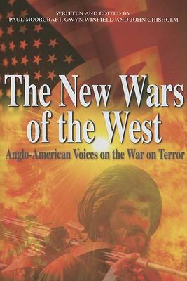 The New Wars of the West by Paul Moorcraft