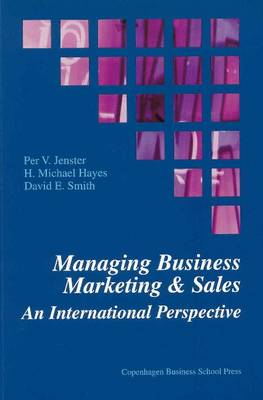 Managing Business Marketing and Sales by Per V. Jenster