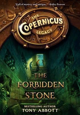 The Forbidden Stone by Tony Abbott