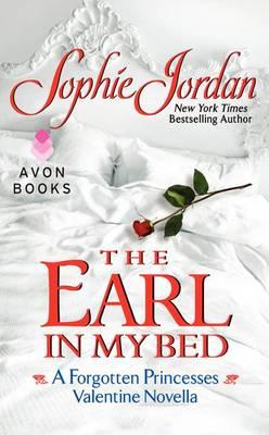 The Earl in My Bed by Sophie Jordan