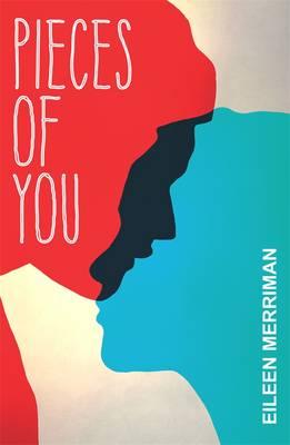 Pieces of You by Eileen Merriman
