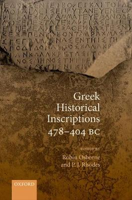 Greek Historical Inscriptions 478-404 BC book