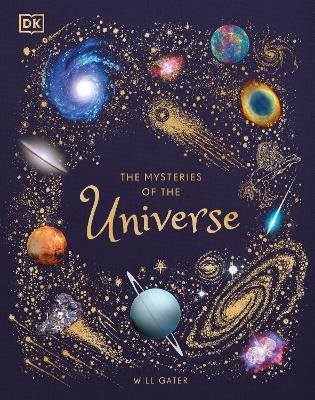 The Mysteries of the Universe: Discover the best-kept secrets of space book