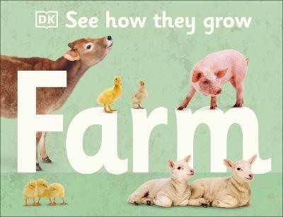 See How They Grow Farm book