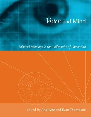 Vision and Mind by Alva Noe