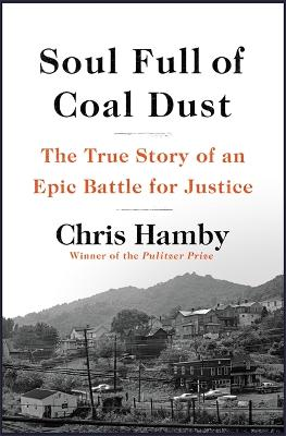 Soul Full of Coal Dust by Chris Hamby