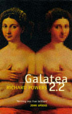 Galatea 2.2 by Richard Powers