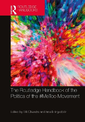 The Routledge Handbook of the Politics of the #MeToo Movement book