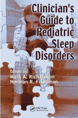 Clinician's Guide to Pediatric Sleep Disorders by Mark Richardson