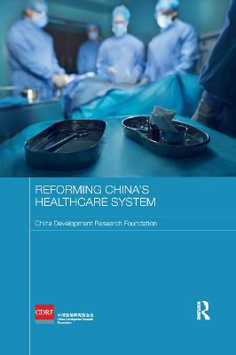 Reforming China's Healthcare System book