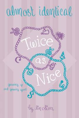 Twice as Nice #4 Almost Identical by Lin Oliver