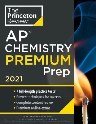 Princeton Review AP Chemistry Premium Prep, 2021 book