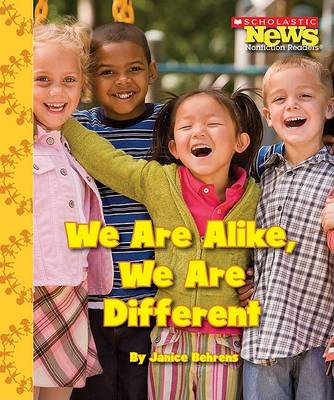 We Are Alike, We Are Different by Janice Behrens