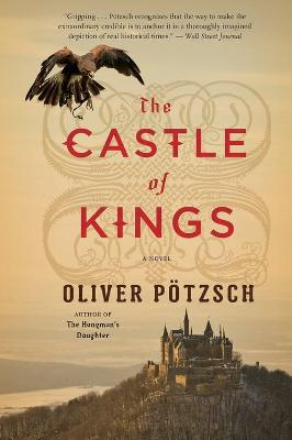 The Castle of Kings by Oliver Potzsch