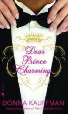 Dear Prince Charming by Donna Kauffman
