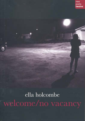 Welcome / No Vacancy by Ella Holcombe