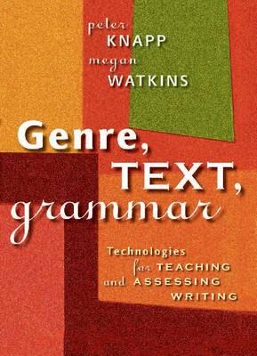 Genre, text, grammar by Peter Knapp