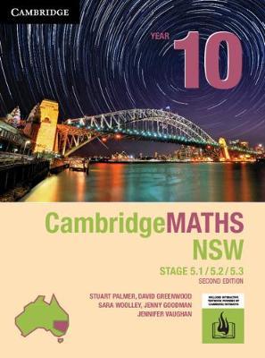 Cambridge Maths Stage 5 NSW Year 10 5.1/5.2/5.3 by Stuart Palmer
