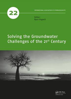 Solving the Groundwater Challenges of the 21st Century by Ryan Vogwill