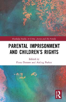 Parental Imprisonment and Children's Rights book