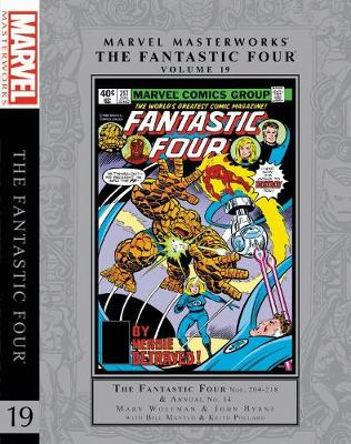 Marvel Masterworks: The Fantastic Four Vol. 19 by Marv Wolfman