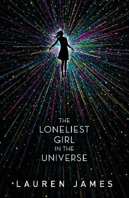 Loneliest Girl in the Universe by Lauren James