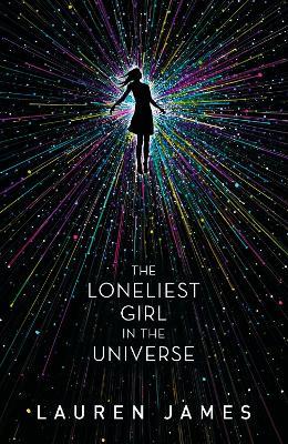Loneliest Girl in the Universe by Lauren James