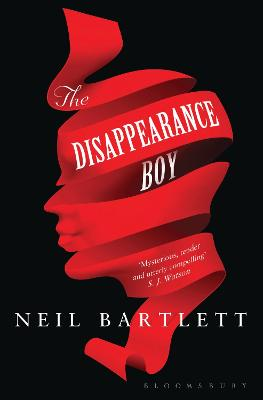 The Disappearance Boy by Neil Bartlett