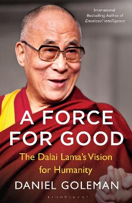 A Force for Good by Daniel Goleman