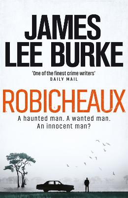 Robicheaux: You Know My Name by James Lee Burke