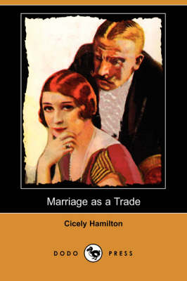 Marriage as a Trade (Dodo Press) book