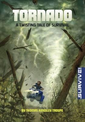 Tornado: A Twisting Tale of Survival book