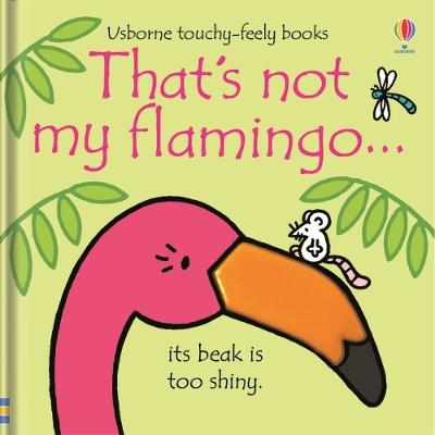 That's not my flamingo... book
