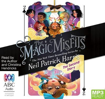 The The Magic Misfits: The Second Story by Neil Patrick Harris