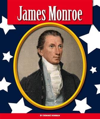 James Monroe by Bonnie Hinman
