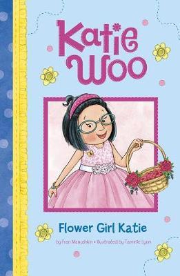 Flower Girl Katie by Fran Manushkin