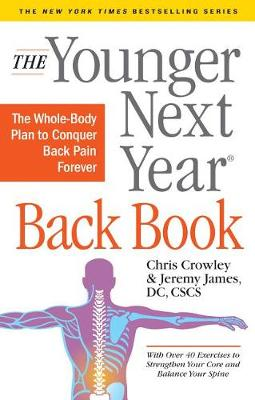 The Younger Next Year Back Book by Chris Crowley
