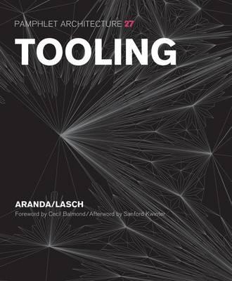 Tooling by Benjamin Aranda