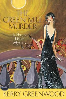 The Green Mill Murder LP by Kerry Greenwood