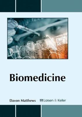 Biomedicine by Davon Matthews