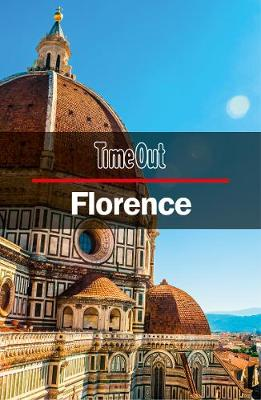 Time Out Florence City Guide by Time Out Guides Ltd.