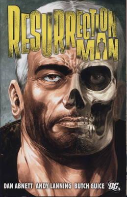 Resurrection Man by Dan Abnett