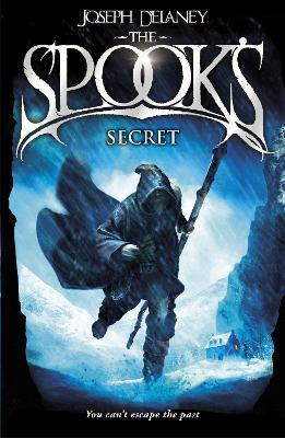 Spook's Secret by Joseph Delaney