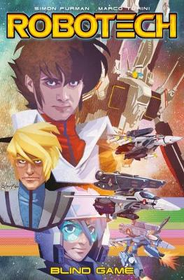Robotech Volume 3 - Blind Game by Simon Furman