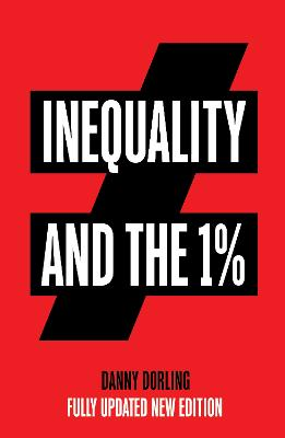 Inequality and the 1% by Danny Dorling