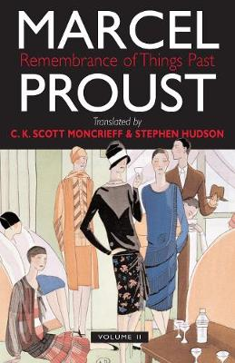 Remembrance of Things Past Volume Two by Marcel Proust
