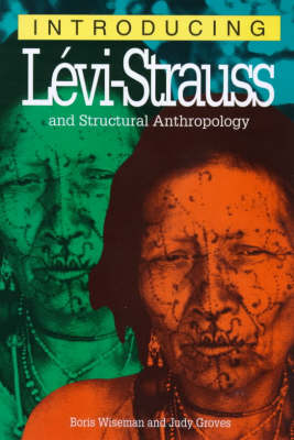 Introducing Levi Strauss and Structural Anthrophology book